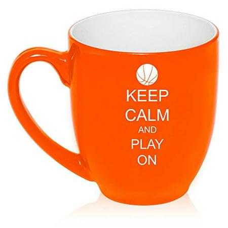 16 oz Large Bistro Mug Ceramic Coffee Tea Glass Cup Keep Calm and Play On Basketball (Orange)