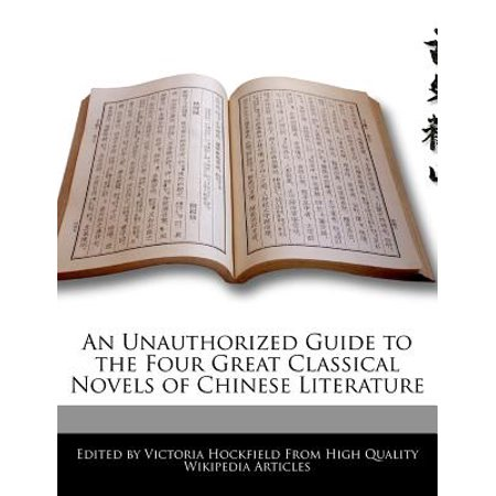 An Unauthorized Guide to the Four Great Classical Novels of Chinese