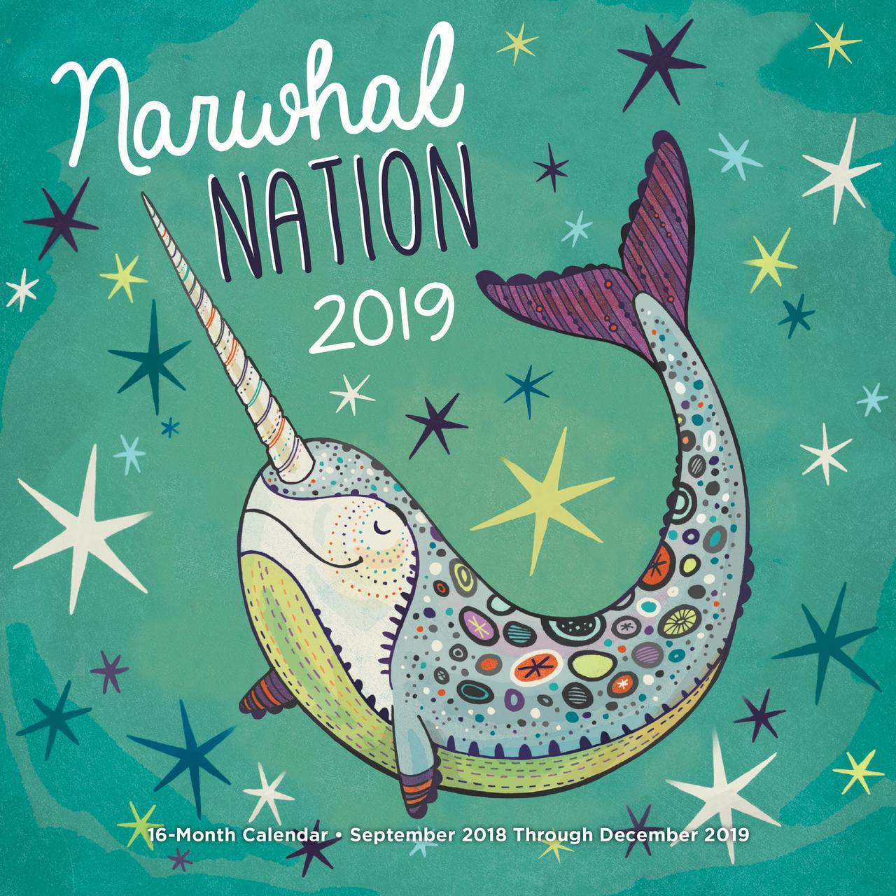 Narwhal Nation 2019 : 16-Month Calendar - September 2018 through December 2019