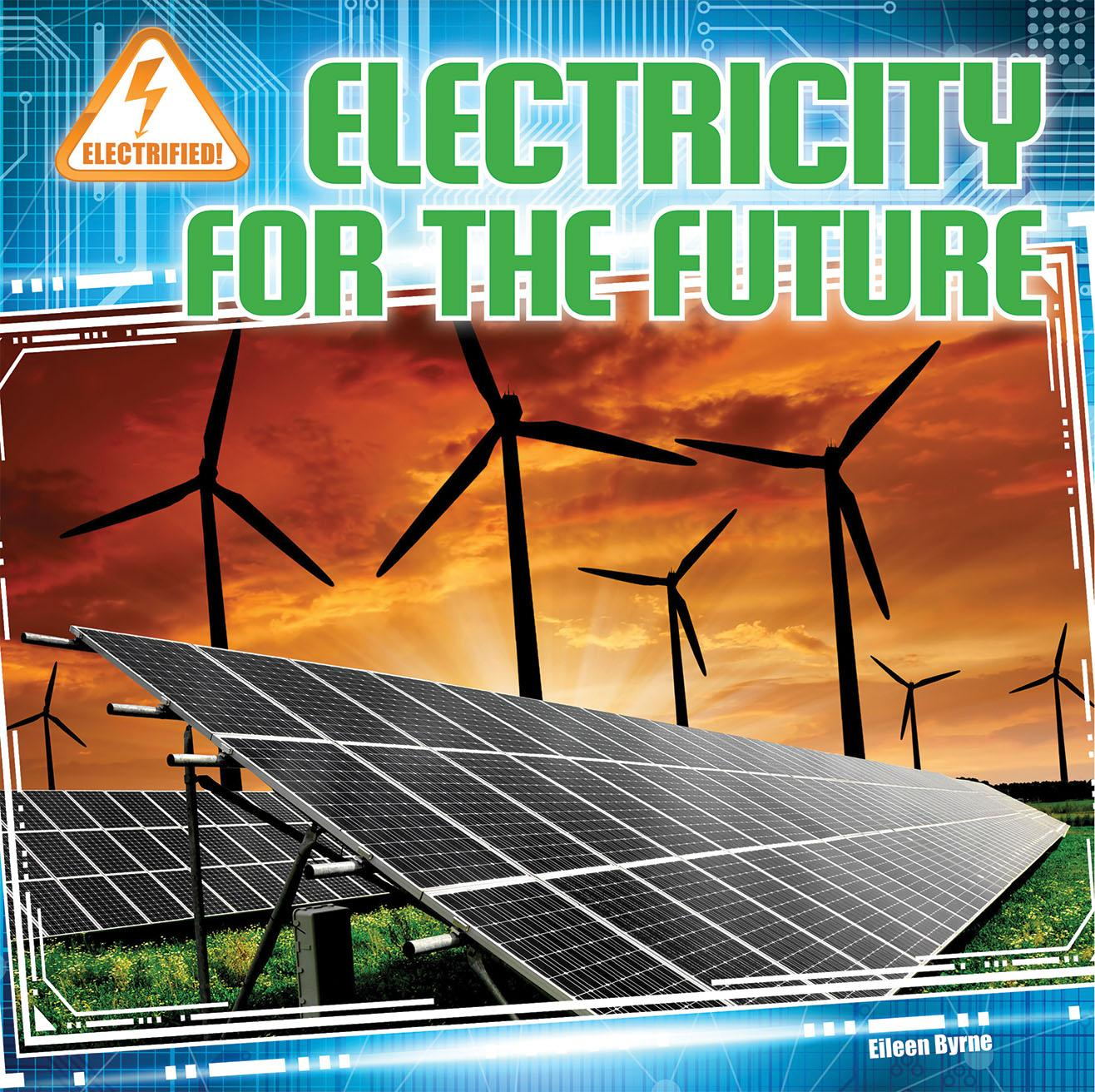 Electricity for the Future