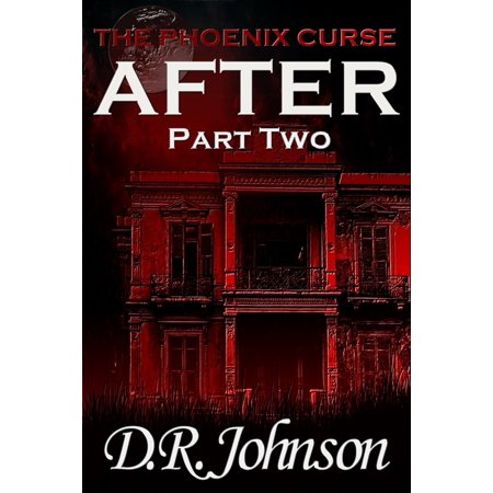 The Phoenix Curse: After - Part Two - eBook