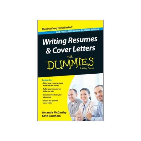 Writing Resumes   Cover Letters For Dummies  Australian   New Zealand Edition