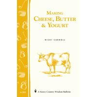Making Cheese, Butter & Yogurt - Paperback
