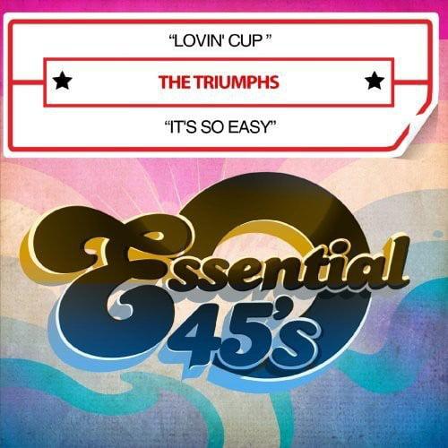 Triumphs - Lovin' Cup/It's So Easy [CD]