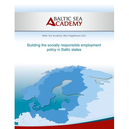 Building the socially responsible employment policy in the Baltic Sea Region -