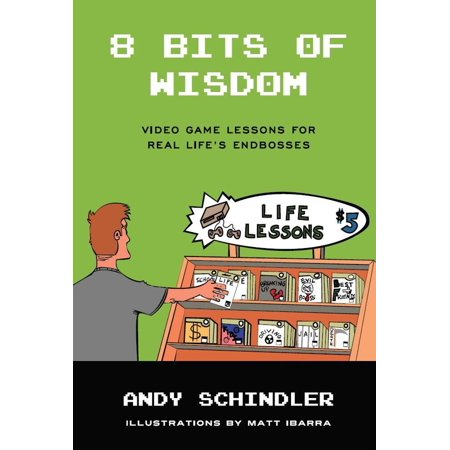 8 Bits of Wisdom: Video Game Lessons for Real Life's Endbosses - eBook - 8 Bit Decorations