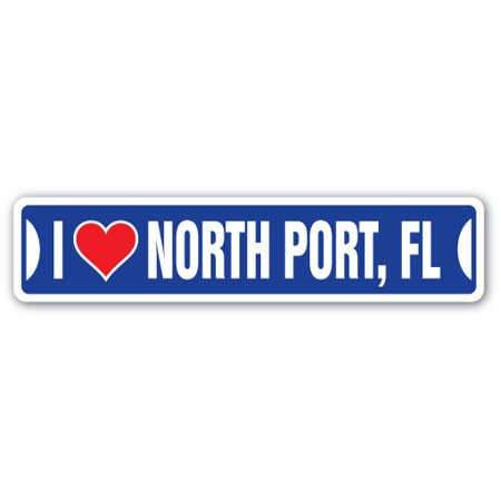 I LOVE NORTH PORT, FLORIDA Street Sign fl city state us wall road décor -