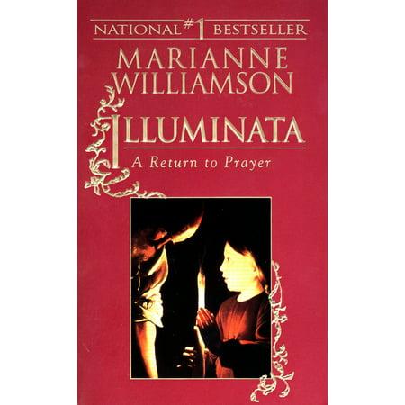 Illuminata : A Return to Prayer