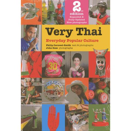 Very Thai  Everyday Popular Culture
