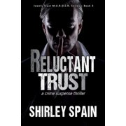 Reluctant Trust - (Book 3 of 6 in the dark and chilling Jewels Trust M.U.R.D.E.R. Series) - eBook