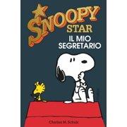 Il mio segretario. Snoopy stars - eBook