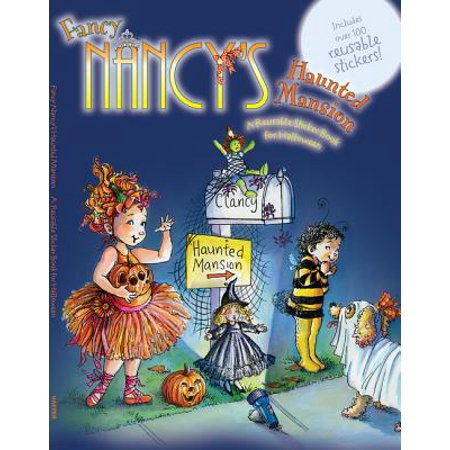 Fancy Nancy's Haunted Mansion : A Reusable Sticker Book for Halloween (Marilyn Manson Halloween Live)