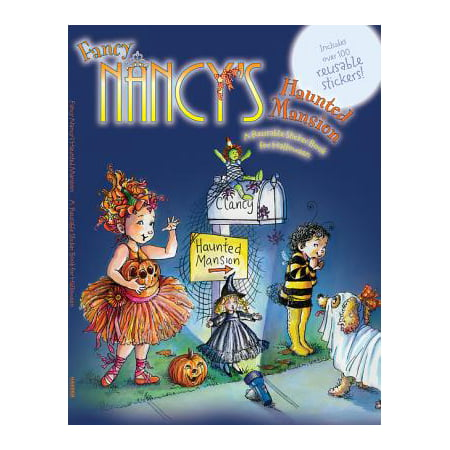 Fancy Nancy's Haunted Mansion : A Reusable Sticker Book for Halloween
