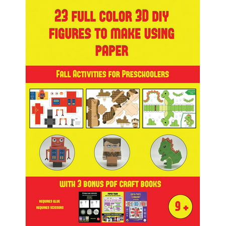 Fall Activities for Preschoolers: Fall Activities for Preschoolers (23 Full Color 3D Figures to Make Using Paper): A great DIY paper craft gift for kids that offers hours of fun (Paperback) - Easy To Make Halloween Crafts For Preschoolers