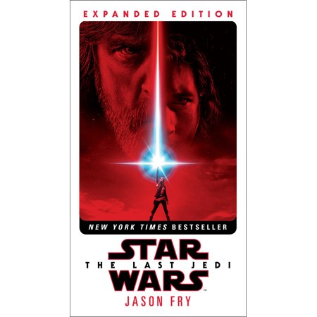 The Last Jedi: Expanded Edition (Star Wars) (Star Wars The Last Jedi Novel Release Date)