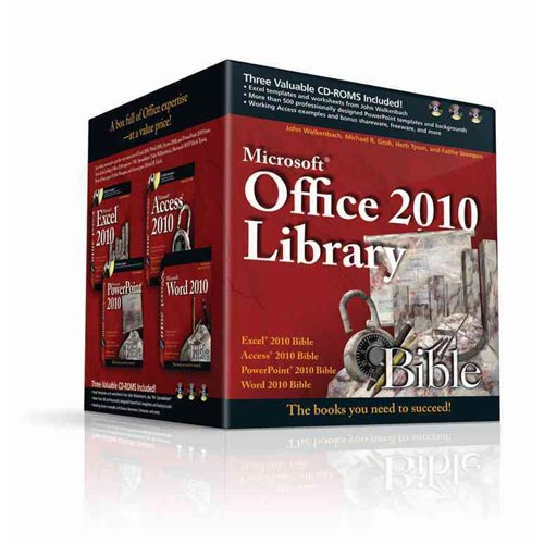 Microsoft Office 2010 Library: Excel 2010 Bible, Access 2010 Bible, PowerPoint 2010 Bible, Word 2010 Bible