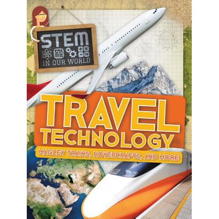 Travel Technology: Maglev Trains, Hovercrafts, and More