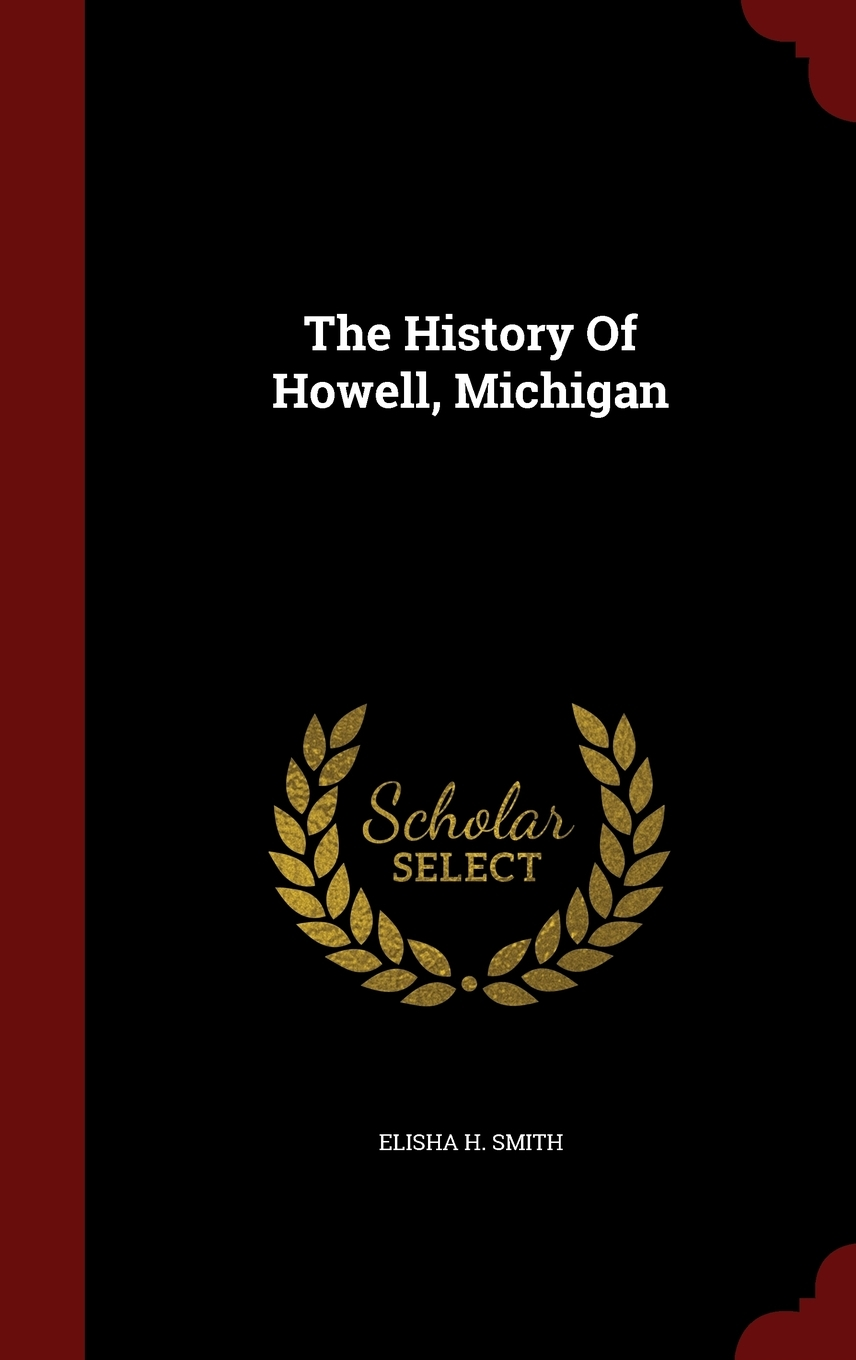the history of howell  michigan  hardcover