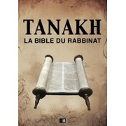 Tanakh : La Bible du Rabbinat - eBook