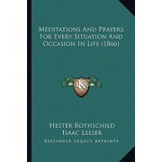 Meditations and Prayers for Every Situation and Occasion in Life (1866)