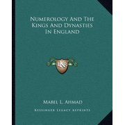 Numerology and the Kings and Dynasties in England