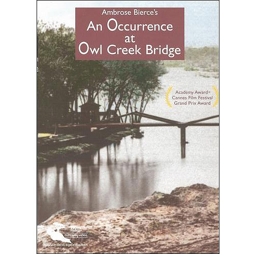 An Occurrence At Owl Creek Bridge by MONTEREY HOME VIDEO