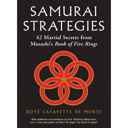 Samurai Strategies : 42 Martial Secrets from Musashi