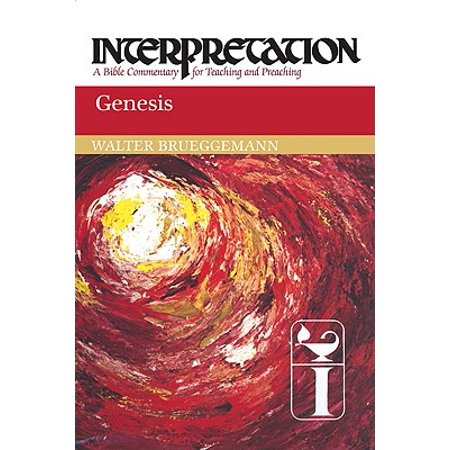 Genesis : Interpretation: A Bible Commentary for Teaching and