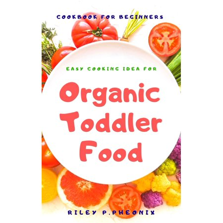 Easy Cooking Idea for Organic Toddler Food - eBook](Pinterest Halloween Food Ideas)