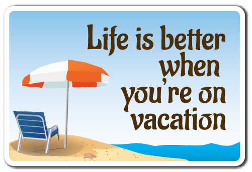 Life Is Better Novelty Sign | Indoor Outdoor | Funny Home Décor for Garages, Living Rooms, Bedroom, Offices |... by SignMission