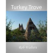 Turkey Trove - eBook