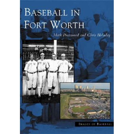 Baseball in Fort Worth ()