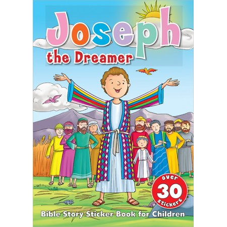 Joseph the Dreamer Sticker Book : Bible Story Sticker Book for Children