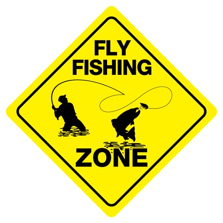 FLY FISHING ZONE Funny Novelty Xing Sign (Fishing Novelties)