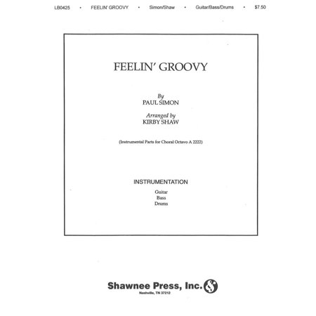 Shawnee Press Feelin Groovy  The 59Th Street Bridge Song  Instrumental Accomp Parts Arranged By Kirby Shaw