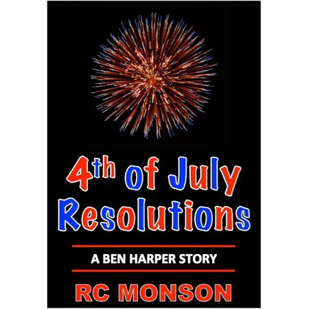 4th of July Resolutions, A Ben Harper Story -