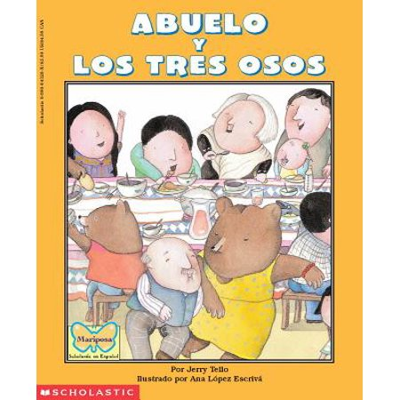 Abuelo and the Three Bears / Abuelo y Los Tres Osos : (Bilingual) (Un Halloween Con Los Abuelos)