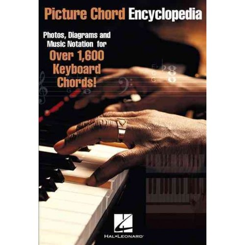 Picture Chord Encyclopedia: Photos, Diagrams and Music Notation for over 1,600 Keyboard Chords!