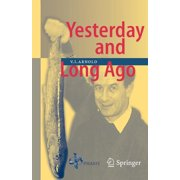 Yesterday and Long Ago (Paperback)