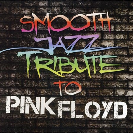 Smooth Jazz Tribute to Pink Floyd (CD) - Jazz Rock Nice Halloween