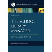 The School Library Manager (Paperback)
