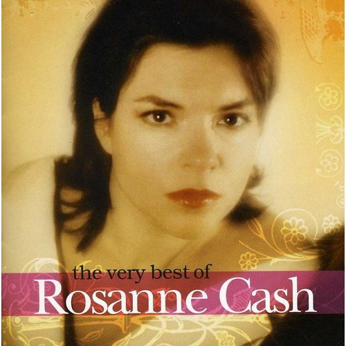 Very Best Of Rosanne Cash