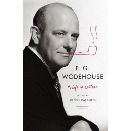 P  G  Wodehouse  A Life In Letters