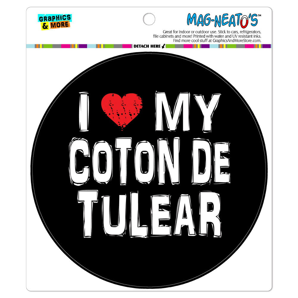 I Love My Coton De Tulear Stylish - Circle MAG-NEATO'S(TM) Car/Refrigerator Magnet