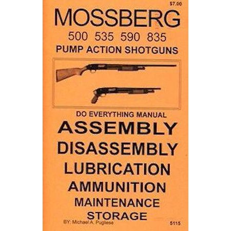 Mossberg Models 500 535 590 & 835 Shotgun Do Everything Gun Manual Book