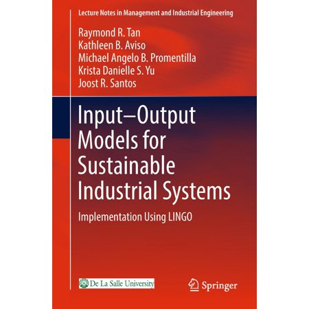 Input-Output Models for Sustainable Industrial Systems -