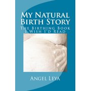 My Natural Birth Story - eBook