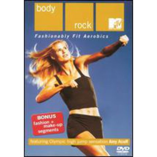Mtv Body Rock: Fashionably Fit Aerobics by
