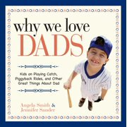Why We Love Dads - eBook