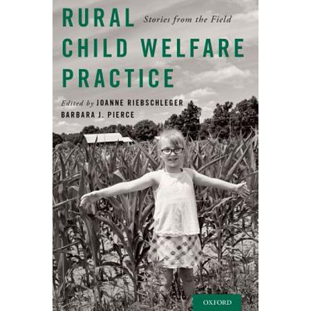 Rural Child Welfare Practice : Stories from the Field